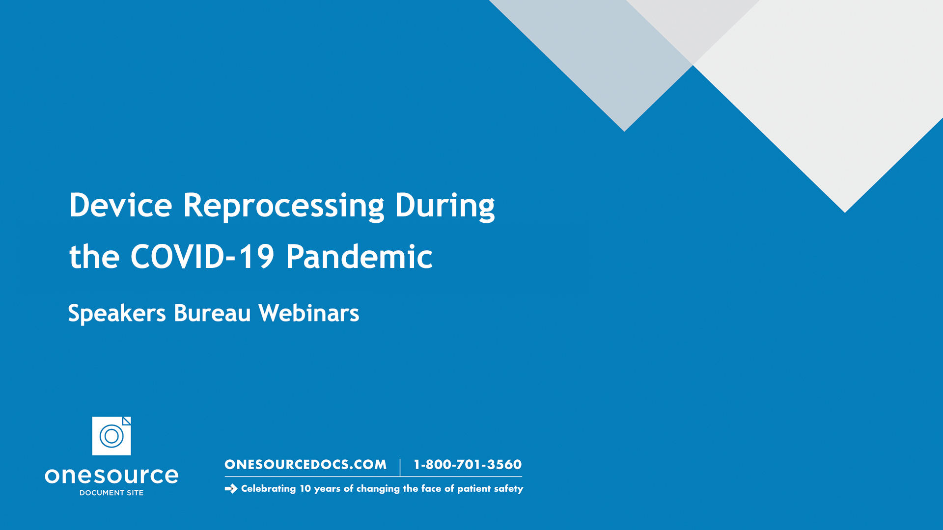 Device Reprocessing During the COVID-19 pandemic